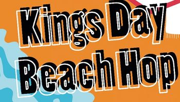 KIngs Day Beach Hop