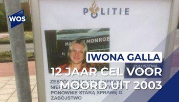 Twaalf jaar cel voor moord op Iwona Galla