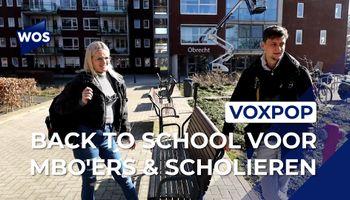 Voxpop: mbo's en vo's weer open